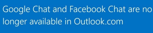 Microsoft shuns support for Facebook and Google Hangouts chat from Outlook